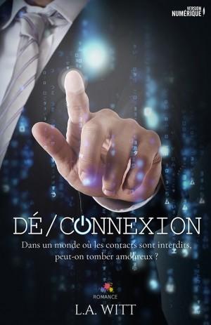 Dé/Connexion de L.A. Witt Witt-l10