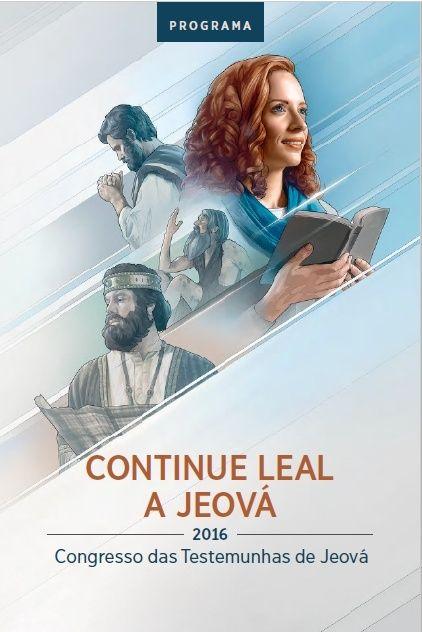 Congresso 2016 - CONTINUE LEAL A JEOVÁ P110