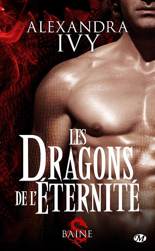 LES DRAGONS DE L'ETERNITE (TOME 01) BAINE de Alexandra Ivy Les-dr10