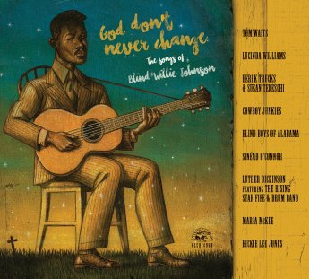God don't never change - The songs of Blind Willie Johnson  Blind-10
