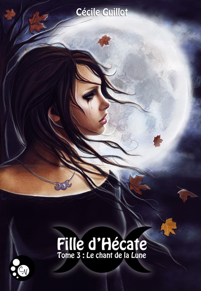 [Guillot, Cécile] Fille d'Hécate – Tome 3: Le chant de la lune Fille_10