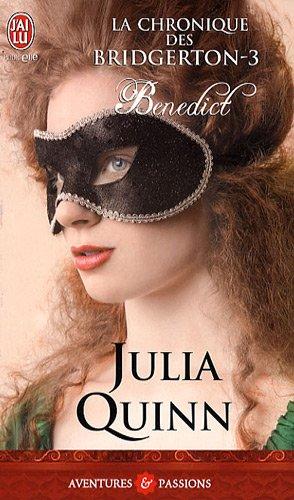 QUINN Julia - LA CHRONIQUE DES BRIDGERTON - Tome 3 : Benedict  51pc4h10