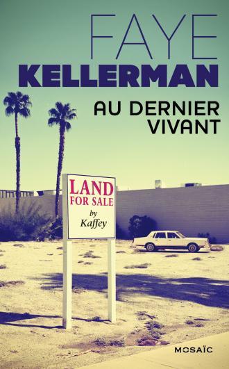 KELLERMAN Faye - Au dernier vivant 97822810