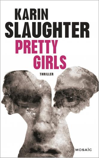SLAUGHTER Karin - Pretty Girls 97822811