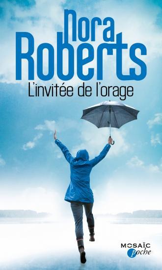 ROBERTS Nora - L'invité de l'orage 97822812