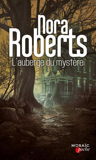 ROBERTS Nora - L'auberge du mystère 97822813