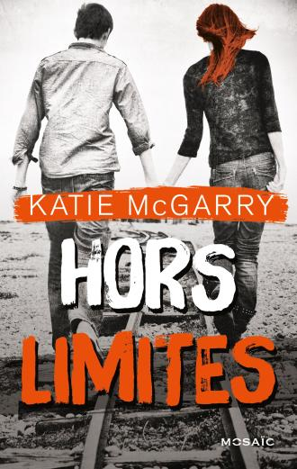 MCGARRY Katie - Tome 1 : Hors Limites 97822817