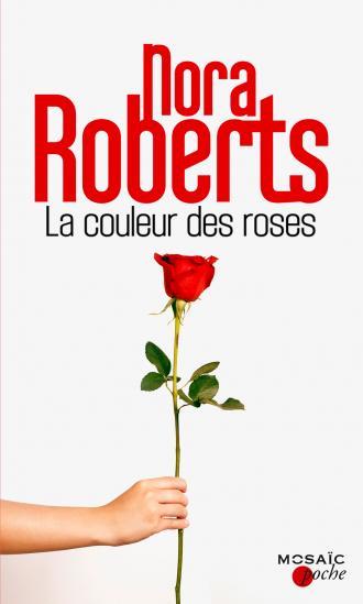 ROBERTS Nora - La couleur des roses 97822823