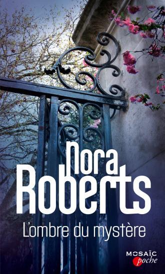 ROBERTS Nora - L'ombre du mystère 97822824