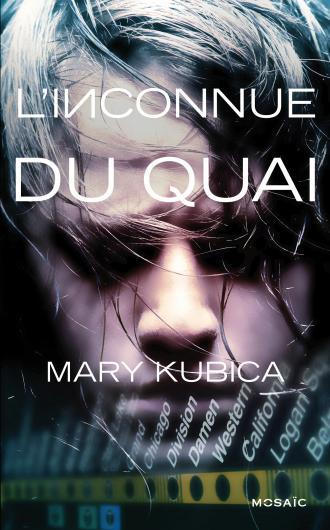 KUBICA Mary - L'inconnue du quai 97822825