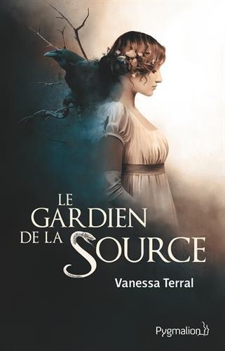 TERRAL Vanessa - Le gardien de la Source Source10