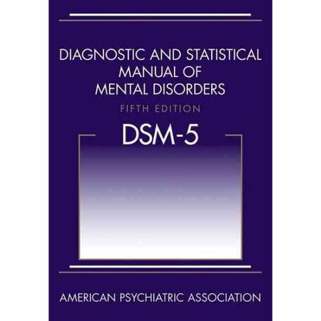 DIAGNOSTIC AND STATISTICAL MANUAL OF MENTAL DISORDERS FIFTH EDI T ION DSM-5 Dsm10