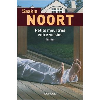 [Noort, Saskia] Petits meurtres entre voisins 97822010