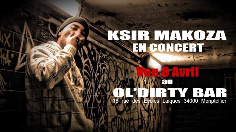 Ksir Makoza en conert au Oldirty Bar (Monptellier)  Affich10