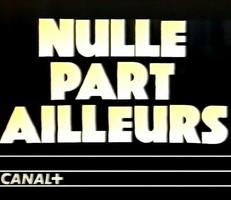 Nulle part ailleurs  Nulle_11