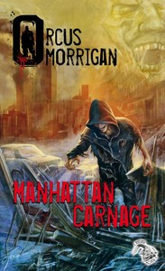 MORRIGAN Orcus - Manhattan Carnage Manhat10