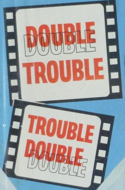 DOUBLE TROUBLE P1060917