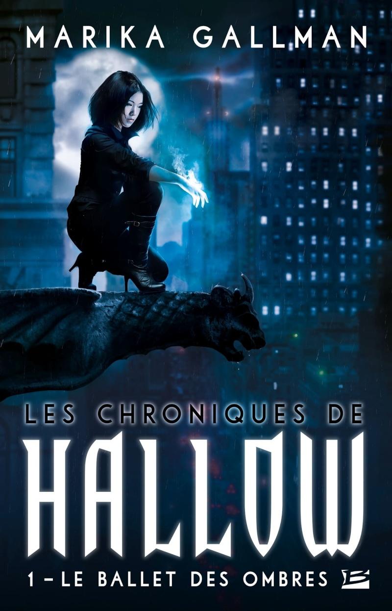 Le Ballet des Ombres - Les Chroniques de Hallow Tome 1 de Marika Gallman 81s-en10
