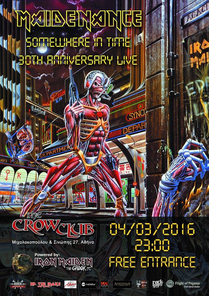 Επετειακό event οι Maidenance για τα 30 χρόνια από την κυκλοφορία του Somewhere in Time, στις 4 Μαρτίου στο Crow, με ελεύθερη είσοδο.  12722010