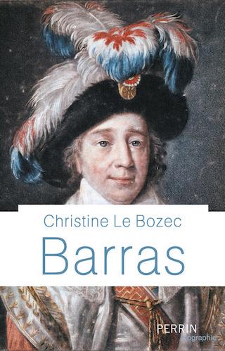 Biographie : Barras. De Christine Le Bozec 97822610