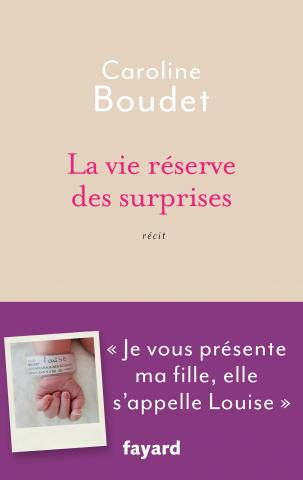 BOUDET Caroline  - La vie réserve des surprises 97822110