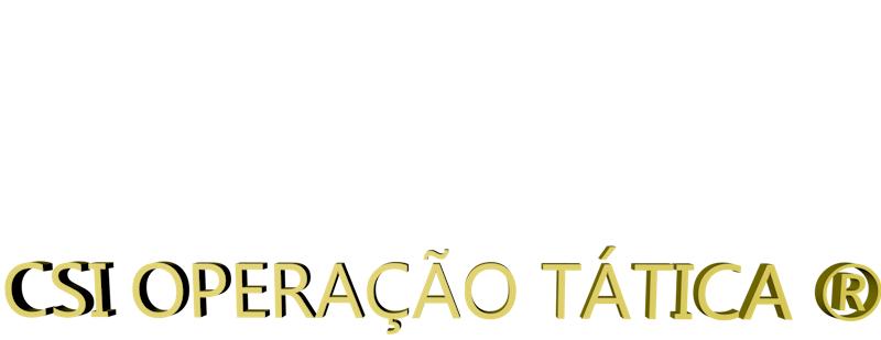 CSI OPERAÇÃO TÁTICA Hebbo®