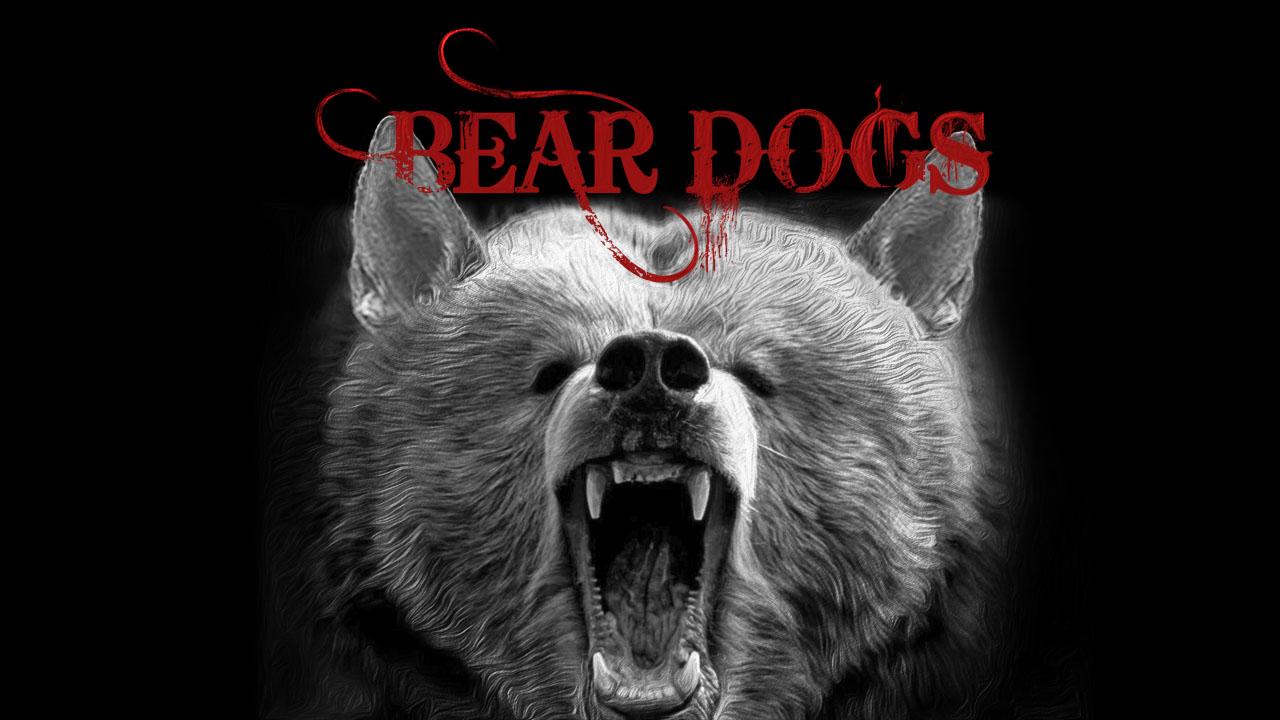 Bear Dogs