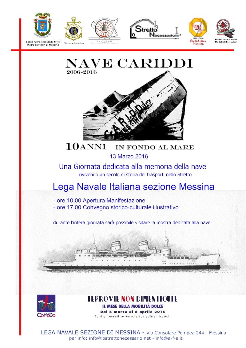 """13 marzo 2016 -  Convegno Nave Cariddi """"2006-2016"""" - 10 Anni in fondo al mare Locand11"""