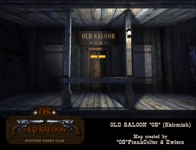*OS* CLAN Forum : OLD SALOON Loadin12