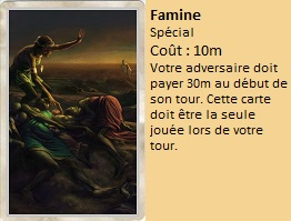 Liste des cartes Illusion Famine10