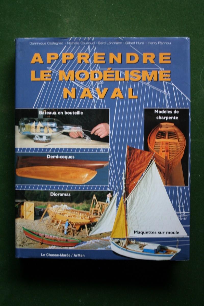Apprendre le modélisme naval - D. Castagnet, N. Couilloud, G. Hurel, G. Löhmann, H. Rannou Img_7136