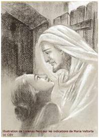 L'oeuvre de Maria Valtorta: oeuvre voulue par Dieu. Le Verbe n'a jamais cessé de parler à ses petites âmes choisies... Maria Valtorta est l'une d'entre elles. Dessin11