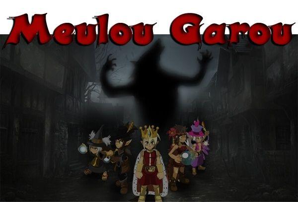 [ Terminé. ] Meulou-Garou du 02/03/646 75787311