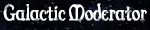 Galactic Moderator