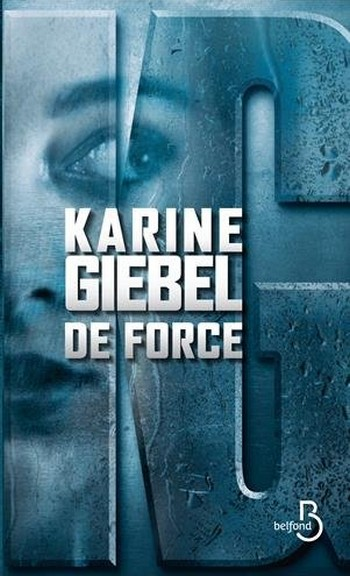 De Force de Karine Giebel De_for10