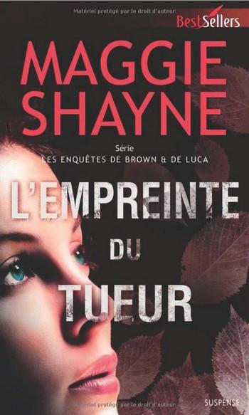 Rachel de Luca : T3 - L'empreinte du tueur de Maggie Shayne L_empr10