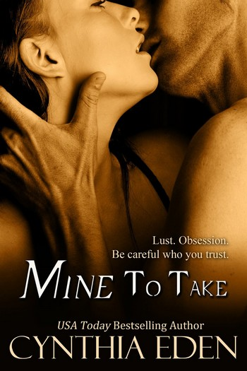 cynthia eden - Mine - Tome 1: Mine to take by Cynthia  Eden Mine_t10