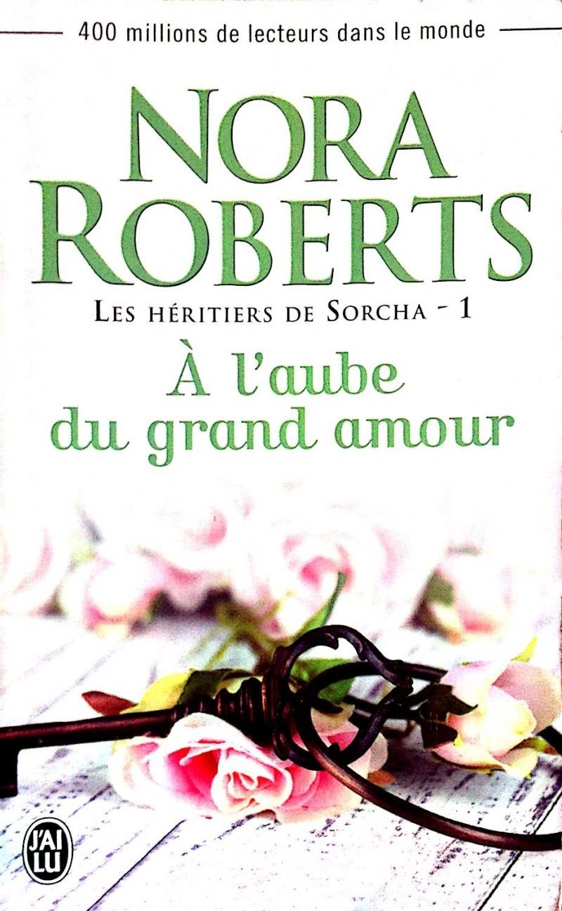 [Roberts, Nora] Les héritiers de Sorcha - Tome 1 : A l'aube du grand amour Img_0811