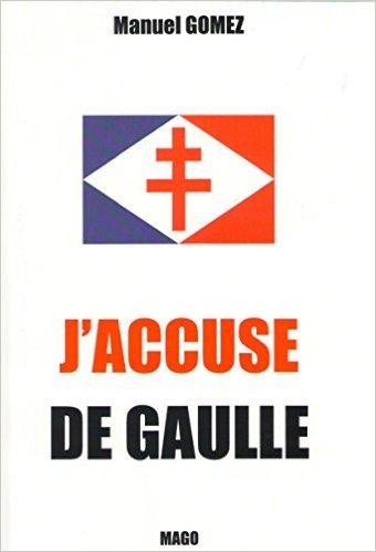 """J'ACCUSE DE GAULLE  de Manuel GOMEZ (Auteur) Pompidou en mai 1968 : """" Mais, Pompidou, figurez-vous que j'ai passé ma vie à tirer contre des français"""".  J_accu10"""