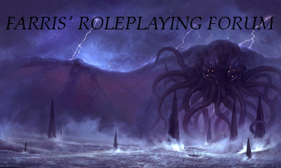 FARRIS' Roleplaying Forum