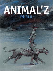 Animal'z d'Enki Bilal Animal10
