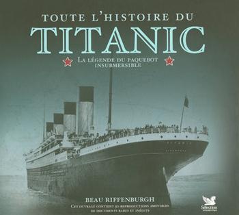 Toute l'histoire du Titanic 97827010