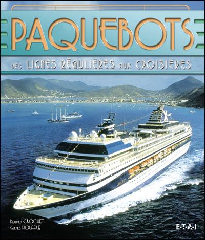 Paquebots, Des lignes régulières aux croisières, G. Piouffre 97827210