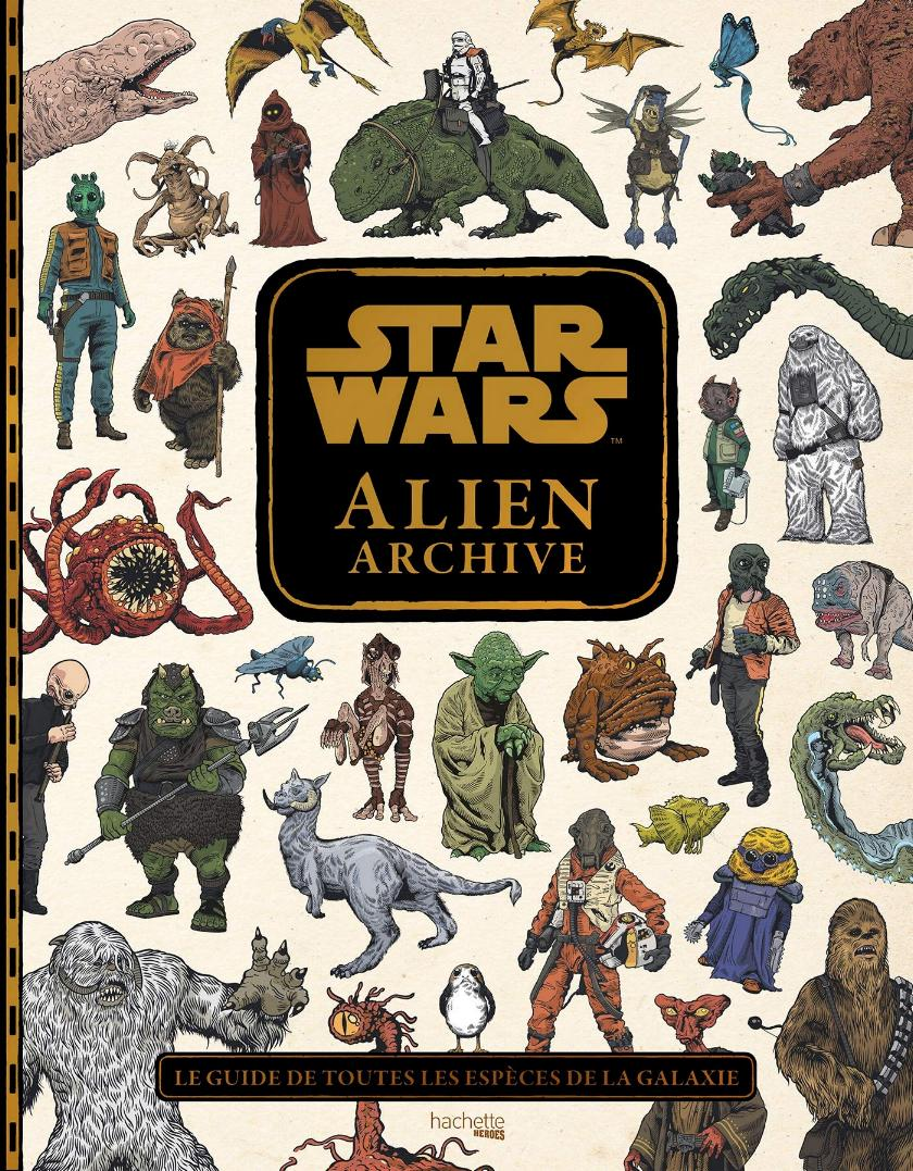 Star Wars : Alien Archive - - Hachette Héros Alien_10
