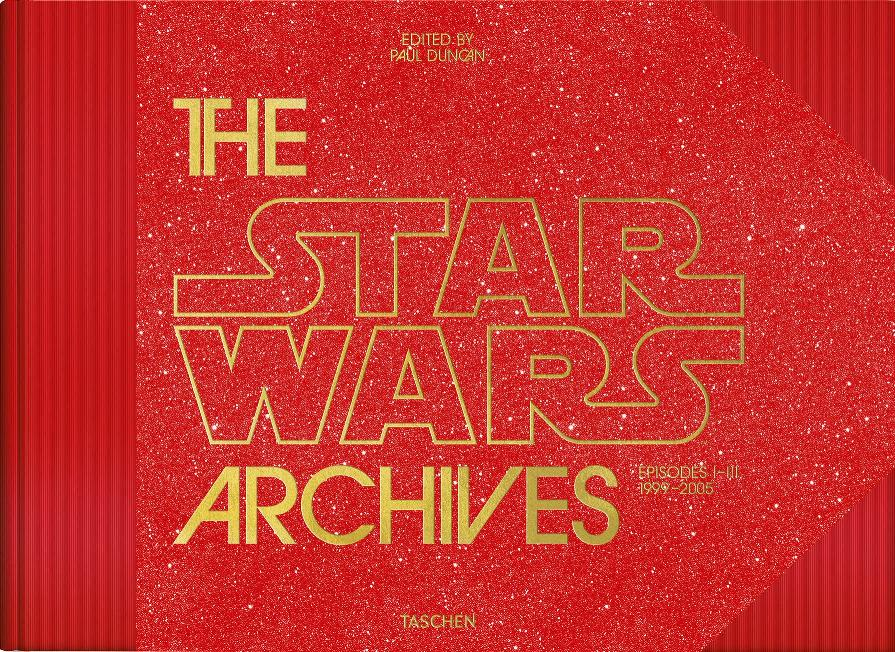 THE STAR WARS ARCHIVES (1999-2005) Paul Duncan - Taschen Archiv11