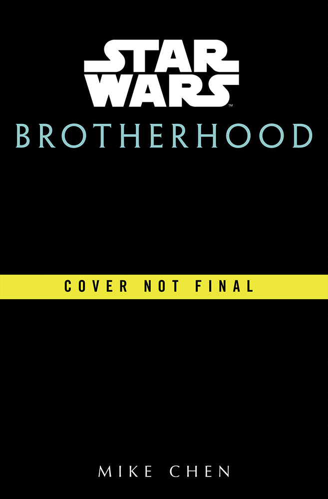 Star Wars Brotherhood de Mike Chen Brothe10