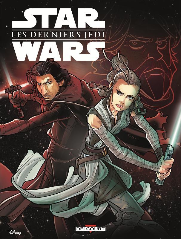 DELCOURT - Star Wars Les Derniers Jedi - Edition Jeunesse Episod10