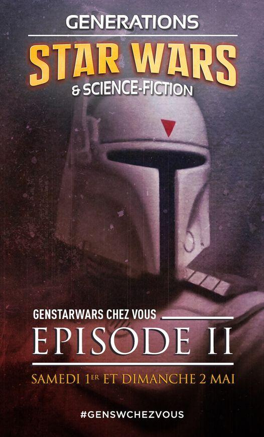 Générations Star Wars et SF Chez Vous - 1-2 mai 2021 Gen20210