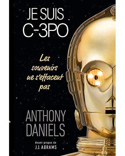I Am C-3PO - Je Suis C3PO par ANTHONY DANIELS Je-sui10