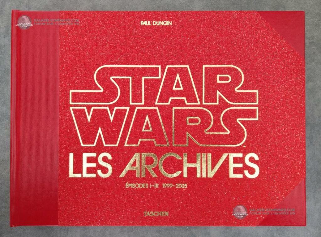 THE STAR WARS ARCHIVES (1999-2005) Paul Duncan - Taschen Les_ac10